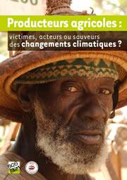 Producteurs agricoles : victimes, acteurs ou sauveurs des changements climatiques?