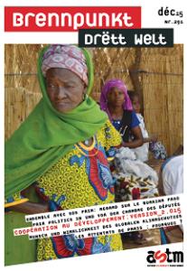 Brennpunkt Drëtt Welt: ASTM et SOS Faim élaborent un dossier commun sur le Burkina Faso