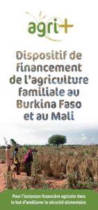 AGRI+ : Dispositif de financement de l'agriculture familiale au Burkina Faso et au Mali
