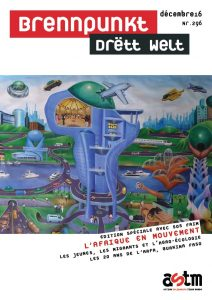 Brennpunkt Drëtt Welt: ASTM et SOS Faim élaborent une édition spéciale commune