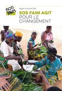 Rapport d'activités 2016: SOS Faim agit pour le changement