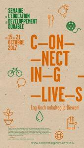 Connecting Lives – Eng Woch nohalteg (er)liewen!