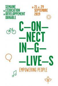 Semaine d'éducation au développement durable 2019 – Connecting Lives – Empowering People